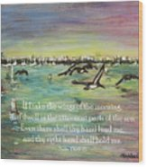 Pelicans Fly Psalm 139 Wood Print