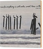 Pelicans Perched Quote Wood Print