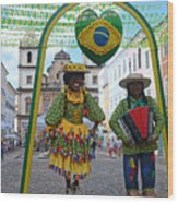 Pelourinho - Historic Center Of Salvador Bahia Wood Print