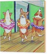 Pembroke Welsh Corgi Ballerina's Ballet Lesson Wood Print