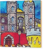 Pena Palace In Sintra Portugal  Wood Print