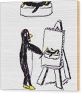 Penguins Don't Paint Pictures Wood Print