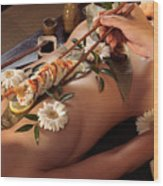 Person Eating Nyotaimori Body Sushi Wood Print by Oleksiy Maksymenko
