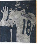 Peyton Manning Broncos 2 Wood Print