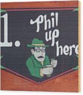 Phil Up Here Wood Print