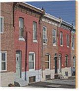 Philadelphia Row Houses Wood Print