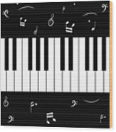 Piano And Music Background Wood Print