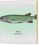Pickerel Wood Print by Ralph Martens
