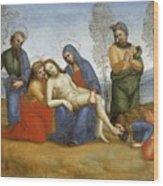 Pieta Raffaello Sanzio Da Urbino Raphael Raffaello Santi Wood Print