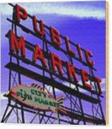 Pike's Place Market Wood Print