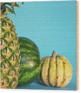 Pineapple, Watermelon, Pumpkin Wood Print