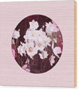 Pink And White Anemones Wood Print