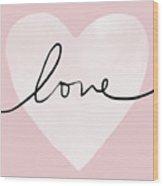 Pink Heart Love- Art By Linda Woods Wood Print