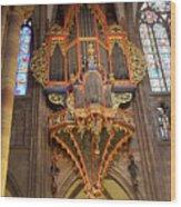 Pipe Organ In Strasbourg Cathedral Wood Print