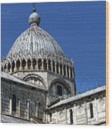 Pisa Cathedral Dome Wood Print