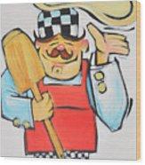 Pizza Chef Wood Print