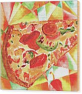 Pizza Pizza Wood Print by Paula Ayers