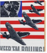Planes -- Keep 'em Rolling Wood Print