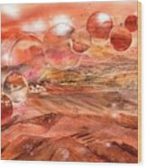 Planet Earth - Save Our Deserts Wood Print