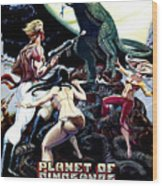 Planet Of Dinosaurs, 1-sheet Poster Wood Print