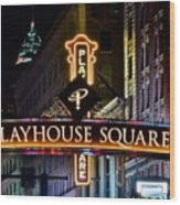 Playhouse Square Up Close Wood Print