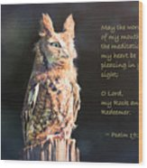 Pleasing In Your Sight - Psalm 19 Wood Print