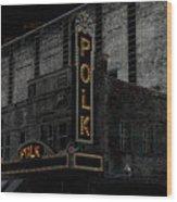 Polk Movie House Wood Print by David Lee Thompson