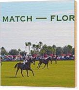 Polo Match Florida Wood Print