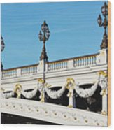 Pont Alexandre IIi - Paris, France Wood Print