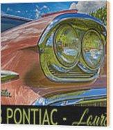 Pontiac 3 Wood Print