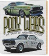 Pony War Classics Wood Print