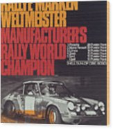 Porsche 1970 Rally World Champion Wood Print