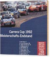 Porsche Carrera Cup 1992 Wood Print