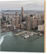 Port Of San Francisco And Downtown Financial Districtport Of San Francisco And Downtown Financial Di Wood Print