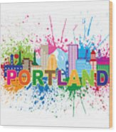 Portland Oregon Skyline Paint Splatter Text Illustration Wood Print