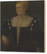 Portrait Of A Woman Perhaps Pellegrina Morosini Capello Wood Print