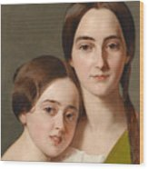Portrait Of Alexandrine Pazzani And Her Cousin Caroline Von Saar According To Family Tradition Wood Print