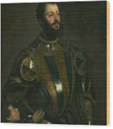 Portrait Of Alfonso D'avalon -  Marquis Of Vasto - In Armor With A Page Wood Print