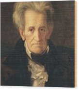 Portrait Of Andrew Jackson Wood Print