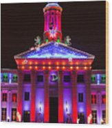 Portrait Of The Denver City And County Building During The Holidays Wood Print
