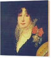 Portrait Of The Princess A Scherbatova 1808 Wood Print