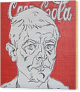 Portrait With Coca Cola Wood Print