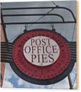 Post Office Pies Wood Print