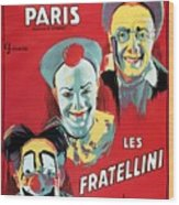 Poster Advertising The Fratellini Clowns Wood Print