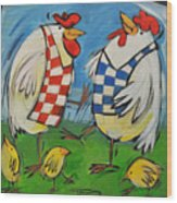 Poultry In Motion Wood Print