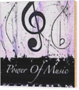 Power Of Music Purple Wood Print