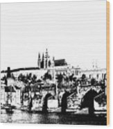 Prague Castle And Charles Bridge Wood Print