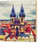 Prague Church Of Our Lady Before Tyn Watercolor Wood Print