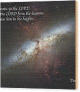 Praise Him From The Heavens Wood Print