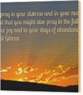 Pray Abundantly Wood Print
